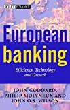 img - for European Banking: Efficiency, Technology and Growth (Wiley Finance) book / textbook / text book