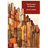 The Syllabus of Errors: Twelve Stories of Obsession, Loss and Getting in a Stateby Ashley Stokes