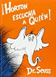 Horton Escucha a Quien (Horton Hears a Who)(Spanish Edition)