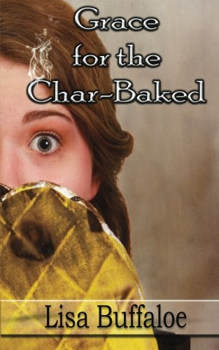 Grace for the Char-Baked PDF