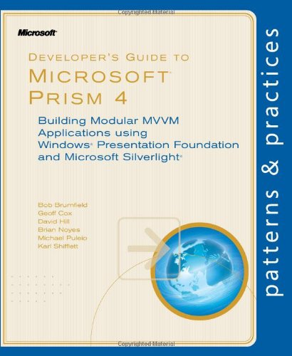 Developer's Guide to Microsoft Prism