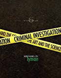 Criminal Investigation: The Art and the Science (6th Edition)
