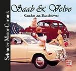 Saab & Volvo: Klassiker aus Skandinav...