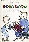 Bobo Dodo, l'infatigable par Osterwalder