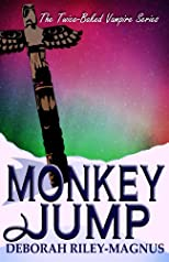 Monkey Jump (The Twice-Baked Vampire Series)