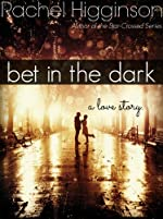 Bet in the Dark: A Love Story