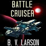 Battle Cruiser: Lost Colonies, Book 1