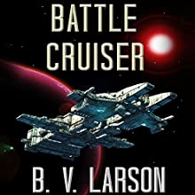 Battle Cruiser: Lost Colonies, Book 1 Audiobook by B. V. Larson Narrated by Edoardo Ballerini