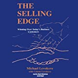 img - for The Selling Edge: Winning Over Today's Business Customers book / textbook / text book