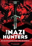img - for The Nazi Hunters: How a Team of Spies and Survivors Captured the World's Most Notorious Nazi book / textbook / text book