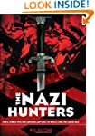 The Nazi Hunters: How a Team of Spies...