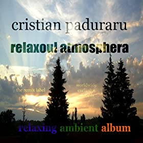 Relaxoul Atmosphera (Relaxing Ambient Album)