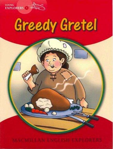 Greedy gretel: 1A