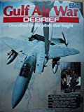 David Donald Gulf Air War: Debrief