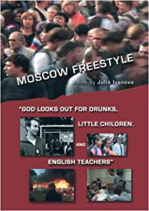 Moscow Freestyle (College/Library Use/No public presentation)