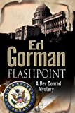 Flashpoint (Dev Conrad Mysteries) (0727883003) by Gorman, Ed