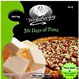 Wickedrecipes: 30 Days Of Pizza ~ Wicked Sunny