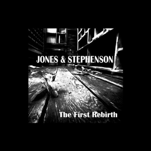 Jones And Stephenson-The First Rebirth-WEB-2015-TSP Download
