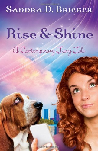 Image of Rise and Shine: A Contemporary Fairy Tale
