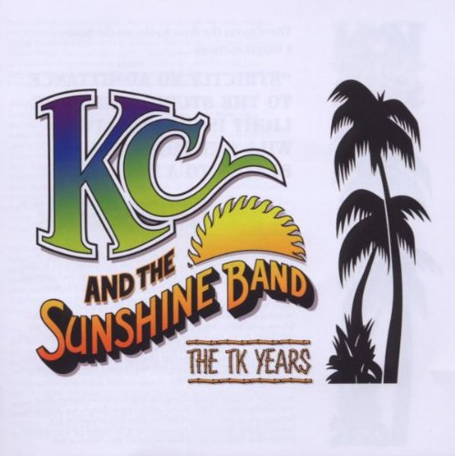 KC & The Sunshine Band - The TK Years (Disc 1) - Zortam Music