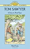 Tom Sawyer (Dover Children's Thrift Classics) (0486291561) by Twain, Mark