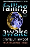 img - for Falling Awake (Large Print Edition): A Dark Psychological Thriller of Romantic Suspense book / textbook / text book