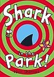 Shark in the Park NickSharratt