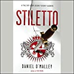 Stiletto: A Novel | Daniel O'Malley