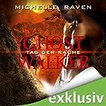 Tag der Rache (Ghostwalker 6) | Michelle Raven