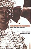 img - for Symbolic Narratives / African Cinema: Audiences, Theory and the Moving Image by Givanni, Edited by June (2008) Paperback book / textbook / text book
