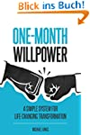 One-Month Willpower: A Simple System...