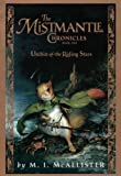 The Mistmantle Chronicles, Book One: The Urchin of the Riding Stars