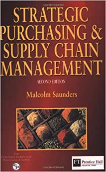 strategic purchasing and supply chain management malcolm saunders pdf