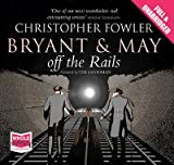 Christopher Fowler Bryant and May Off the Rails