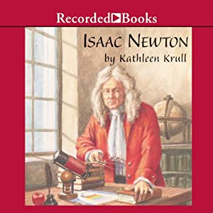 Isaac Newton: Giants of Science | [Kathleen Krull]