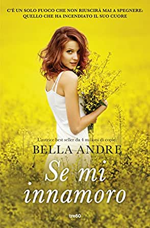 Se minnamoro Kindle edition by Bella Andre Roberta Zuppet