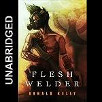 Flesh Welder | Ronald Kelly