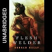 Flesh Welder | [Ronald Kelly]