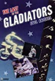 The Last of the Gladiators: Evel Knievel