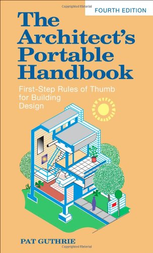 The Architect's Portable Handbook: First-Step Rules of...