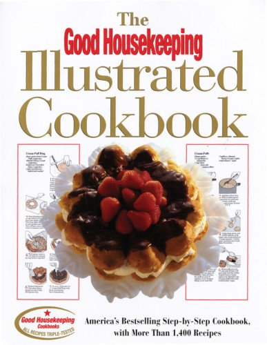 the-good-housekeeping-illustrated-cookbook-americas-bestselling-step-by-step-cookbook-with-more-than