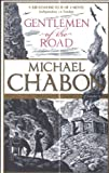 Michael Chabon Gentlemen of the Road
