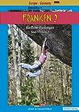 Franken. / Franken 2: Kletterführer  Guidebook Nördlicher Frankenjura / Band 2  Volume 2