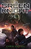 The Green Knight (Space Lore Book 1)