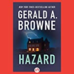 Hazard | Gerald A. Browne