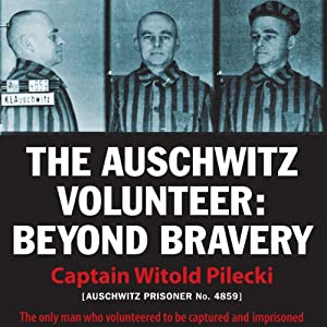 The Auschwitz Volunteer Audiobook