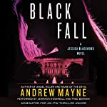 Black Fall: A Jessica Blackwood Novel | Andrew Mayne