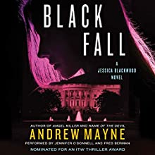 Black Fall: A Jessica Blackwood Novel Audiobook by Andrew Mayne Narrated by Jennifer O'Donnell, Fred Berman