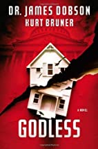 Godless by James C. Dobson (2014-05-06)