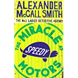 The Miracle At Speedy Motors: No.1 Ladies' Detective Agency 09by Alexander McCall Smith